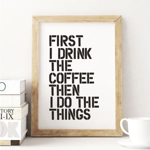 preview_first-i-drink-the-coffee-typography-poster